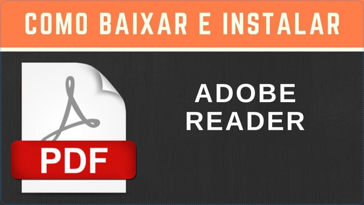 Download e instalação do PDF Adobe Reader grátis
