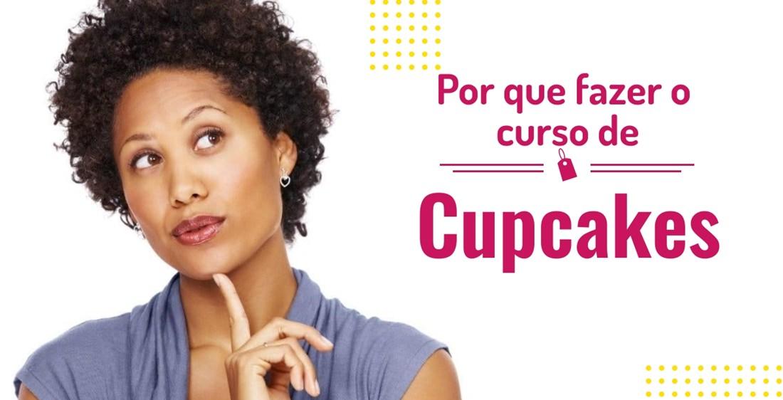 Por que aprender com curso de cupcakes